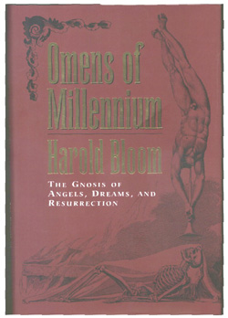 book review essay bloom s omens of the millennium  these currently were then turbulently united in renaissance revivalism and passed on through european ecstatic preachers and esotericists to america