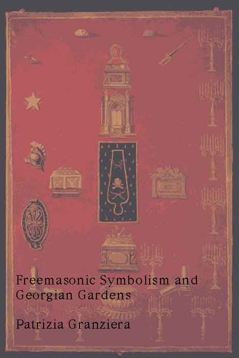 Freemasonic Symbolism and Georgian Gardens